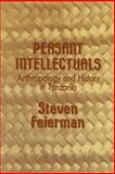 Peasant Intellectuals : Anthropology and History in Tanzania, Feierman, Steven, 0299125246