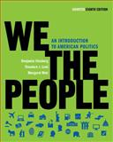 We the People : An Introduction to American Politics, Ginsberg, Benjamin and Lowi, Theodore J., 0393935248