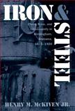 Iron and Steel, Henry M. McKiven, 0807845248