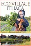 Eco Village at Ithaca, Liz Walker, 0865715246