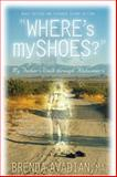 Where's My Shoes?, Brenda Avadian, 0963275240