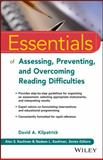 Essentials of Understanding and Assessing Reading Difficulties 1st Edition