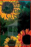 Ladies of the Garden Club, Gloria Alden, 1494295245