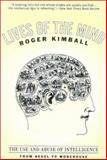 Lives of the Mind, Roger Kimball, 1566635241