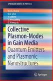Collective Plasmon-Modes in Gain Media : Quantum Emitters and Plasmonic Nanostructures, Rivera, V. A. G. and Silva, O. B., 3319095242