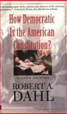 How Democratic Is the American Constitution?, Robert A. Dahl, 0300095244