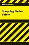 Shopping Online with Security, Cliffs Notes Staff, 076458524X
