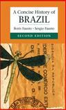 A Concise History of Brazil, Fausto, Boris, 1107635241
