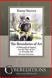 The Boundaries of Art : A Philosophical Inquiry into the Place of Art in Everyday Life, Novitz, David, 1877275247