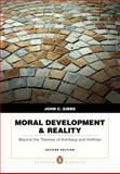 Moral Development and Reality : Beyond the Theories of Kohlberg and Hoffman, Gibbs, John C., 0205595243