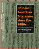Chinese American Literature since the 1850s 9780252025242