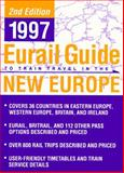 The 1997 Eurail Guide to Train Travel in the New Europe, Eurail Staff, 0395825245
