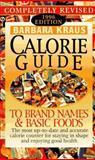 Barbara Kraus Calorie Guide to Brand Names and Basic Foods, 1996, Barbara Kraus, 0451185242