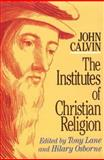 The Institutes of Christian Religion, John Calvin, 0801025249