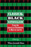 Classical Black Nationalism 9780814755242