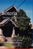 Soteria, Loren R. Mosher, 1413465242