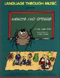 Insects and Spiders : A unique collection of songs, games, and activities for early childhood English Language Development designed especially for second language Learners, Ray, Julia J., 1884645240