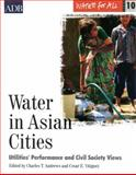 Water in Asian Cities : Utilities' Performance and Civil Society Views, Asian Development Bank, 9715615244