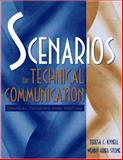 Scenarios for Technical Communication : Critical Thinking and Writing, Kynell, Teresa C. and Stone, Wendy Krieg, 0205275249
