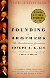 Founding Brothers, Joseph J. Ellis, 0375705244