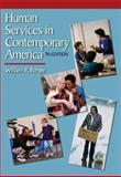 Human Services in Contemporary America, Burger, William R., 049511524X