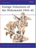 Foreign Volunteers of the Wehrmacht 1941-45, Carlos Caballero Jurado, 0850455243
