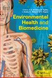 Environmental Health and Biomedicine, C. A Brebbia, M. Eglite, I. Knets, R. Miftahof, V. Popov, 1845645243