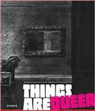 Things are Queer, Walter Guadagnini, Bärbel Kopplin, 3866785240