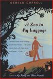 A Zoo in My Luggage, Gerald Durrell, 014303524X