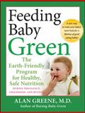 Feeding Baby Green, Alan Greene, 0470425245