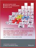 Bioinorganic Chemistry : Inorganic Elements in the Chemistry of Life - An Introduction and Guide, Kaim, Wolfgang and Schwederski, Brigitte, 0470975245