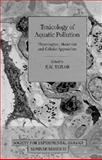 Toxicology of Aquatic Pollution 9780521455244