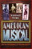 The American Musical and the Performance of Personal Identity, Knapp, Raymond, 0691125244