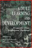 Adult Learning and Development : Perspectives from Educational Psychology, , 080582524X