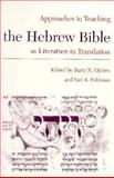 Approaches to Teaching the Hebrew Bible As Literature in Translation 9780873525244