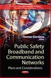 Public Safety Broadband and Communication Networks, Thomas Giordano, 1624175244