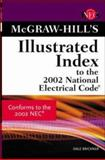 McGraw-Hill Illustrated Index to the 2002 National Electric Code®, Traister, John E. and Brickner, Dale, 0071375244