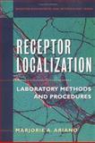 Receptor Localization : Laboratory Methods and Procedures, , 0471195243
