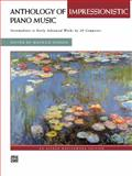 Anthology of Impressionistic Piano Music, , 073903524X