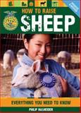 How to Raise Sheep, Philip Hasheider, 0760345244