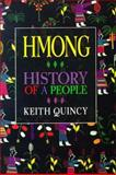 Hmong : History of a People, Quincy, Keith, 0910055246