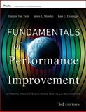 Fundamentals of Performance Improvement : A Guide to Improving People, Process, and Performance, Van Tiem, Darlene and Moseley, James L., 1118025245