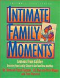 Intimate Family Moments, Ferguson, Teresa and Warren, Paul, 1564765245