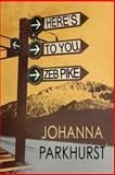 Here's to You, Zeb Pike, Johanna Parkhurst, 1627985247