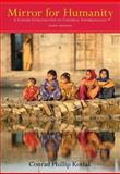 Mirror for Humanity : A Concise Introduction to Cultural Anthropology, Kottak, Conrad Phillip, 0073405248