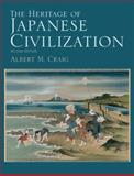 The Heritage of Japanese Civilization, Craig, Albert M., 0136005241
