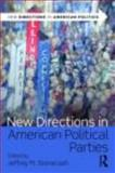 New Directions in American Political Parties, , 0415805244