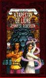 A Tapestry of Lions, Jennifer Roberson, 0886775248