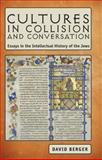 Cultures in Collision and Conversation, David Berger, 1936235242