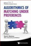 Algorithmics of Matching under Preferences, David Manlove, 9814425249